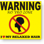 No Afro Zone Warning